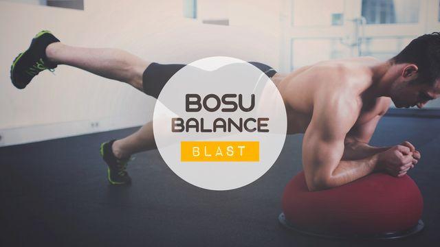 Bosu Balance Blast