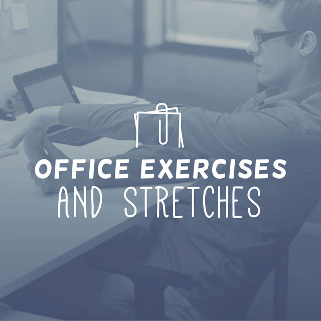 Office Exercises & Stretches