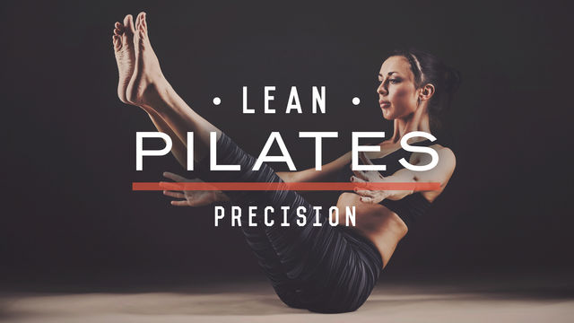 Lean Pilates: Precision