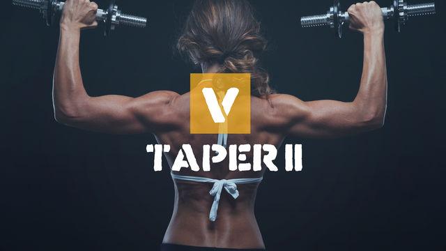 V Taper II