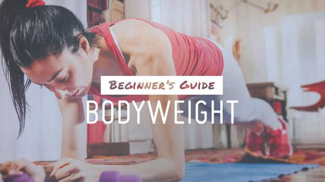 Beginner's Guide: Bodyweight