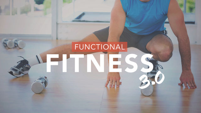 Functional Fitness 3.0