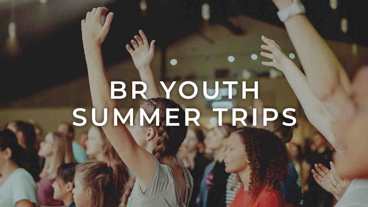 Br youth summer trips
