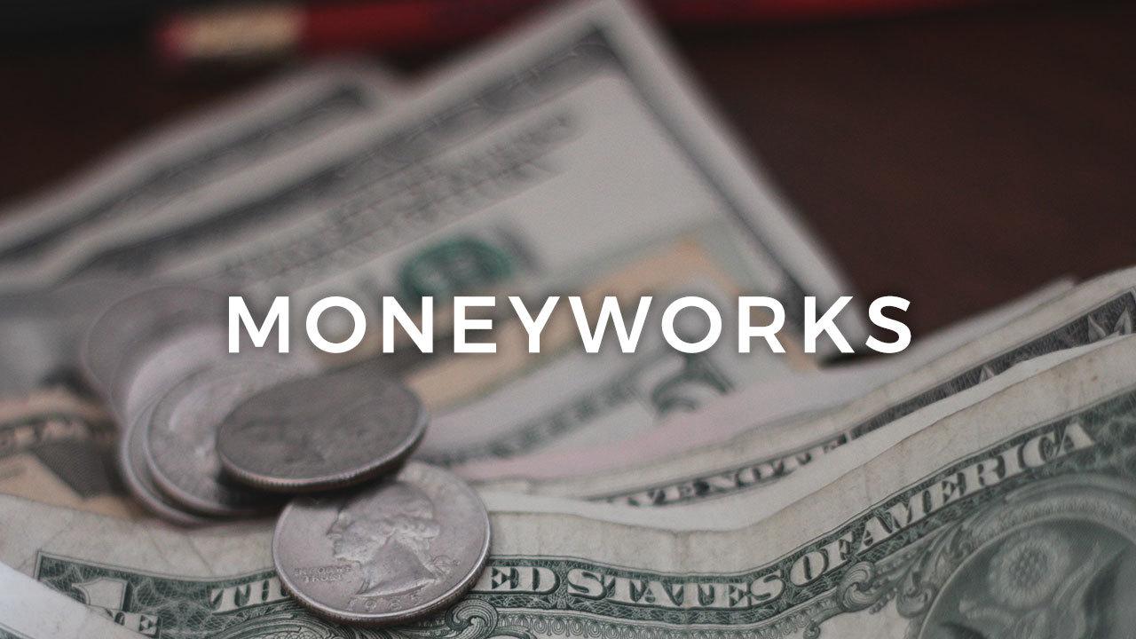 Moneyworks