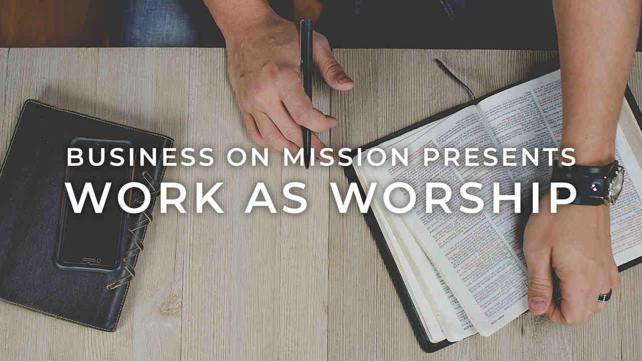 Work as worship revised
