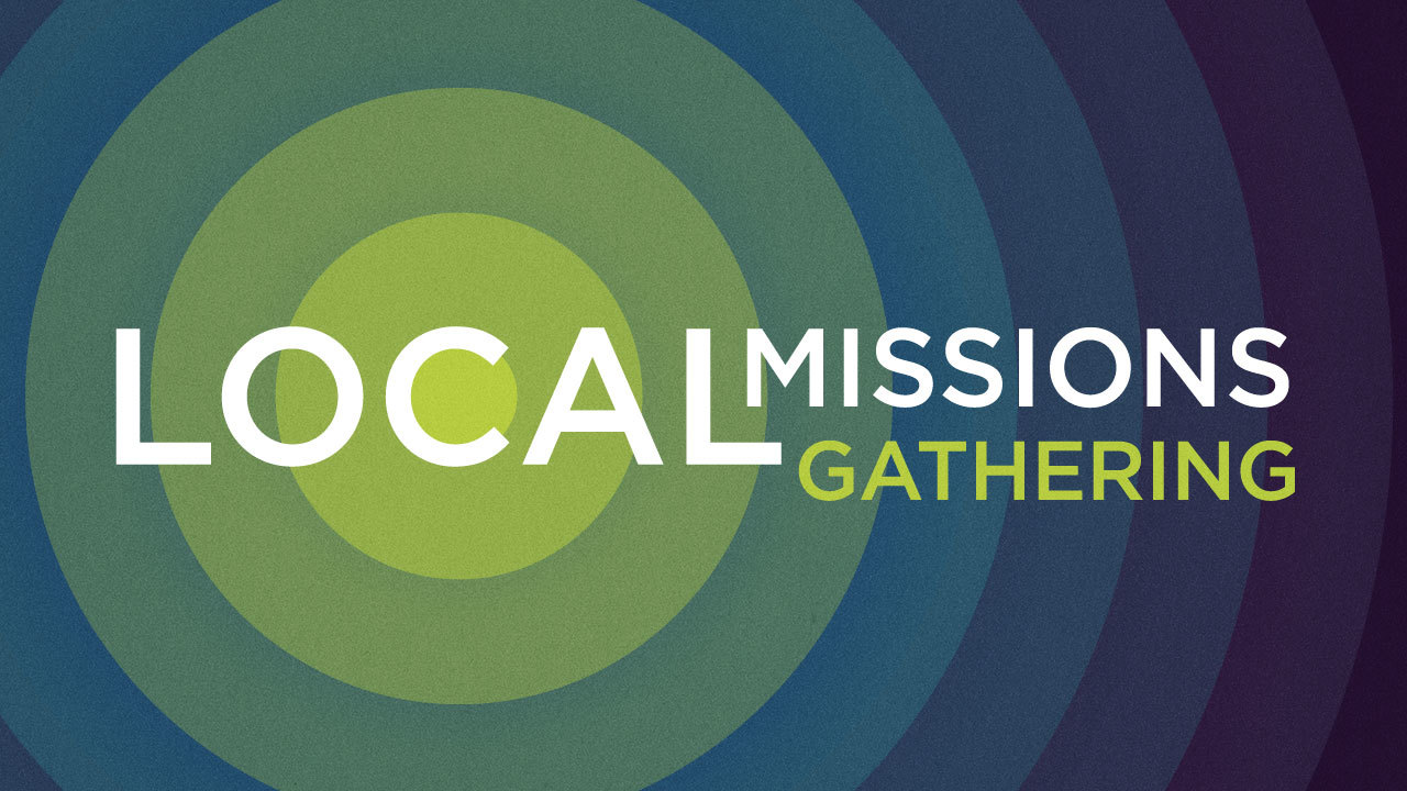 Local missions gathering web