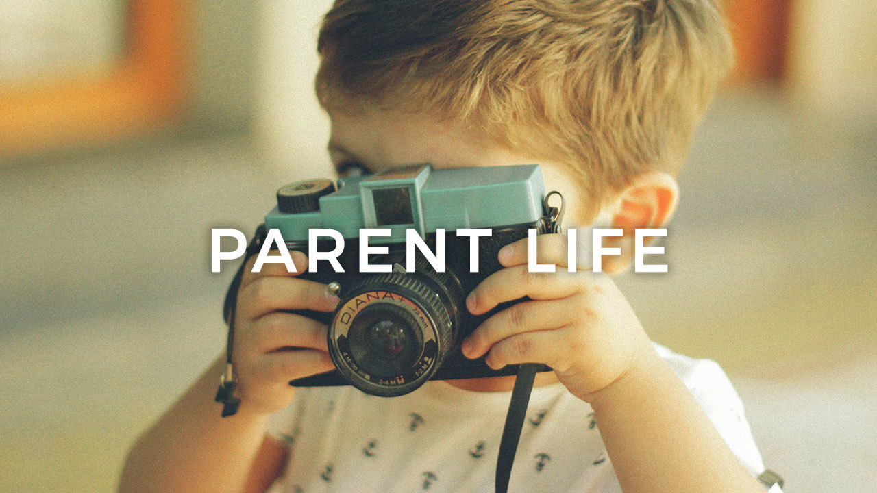 Parent life