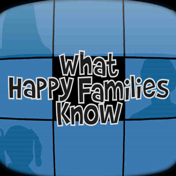 What happy families know web square
