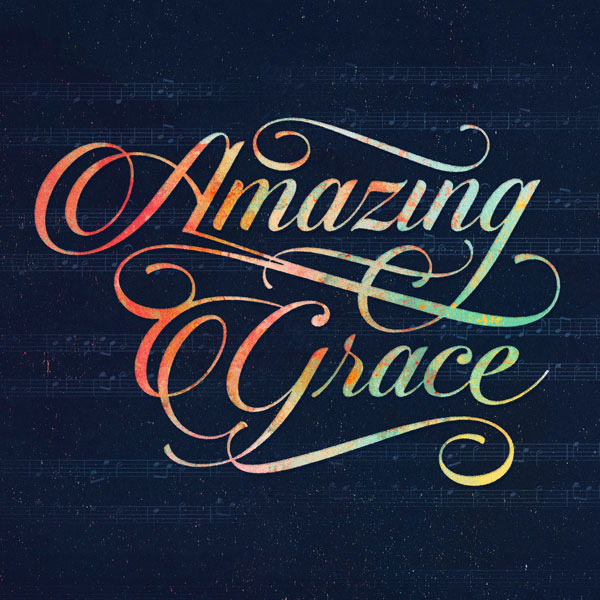 Amazing grace message