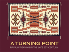 Caption: A Turning Point: Navajo Weaving in the Late 20th Century