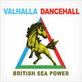 British_sea_power-_valhalla_dancehall_small