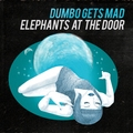 Dumbo_gets_mad-_elephants_at_the_door_small