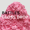 Battles-_gloss_drops_small