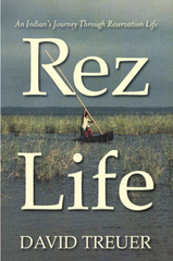 "Caption: ""Rez Life"" by David Treuer"