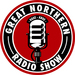 Caption: Great Northern Radio Show