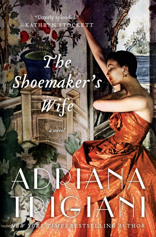 "Caption: ""The Shoemaker's Wife"" by Adriana Trigiani"