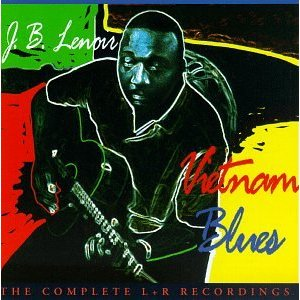 "Caption: J. B. Lenoir ""Vietnam Blues"""