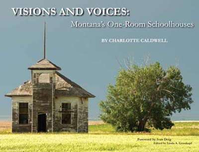 Caption: Visions and Voices: Montana's One-Room Schoolhouses