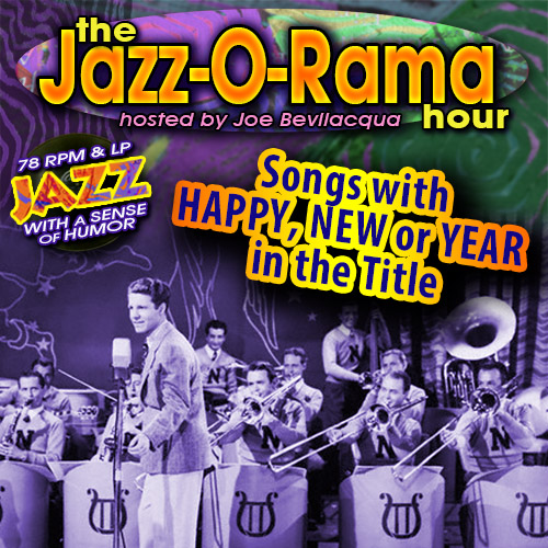Caption: HAPPY, NEW or YEAR 78s on Jazz-O-Rama, Credit: Lorie B. Kellogg