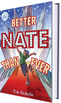 Caption: Better Nate Than Ever , Credit: Tim Federle