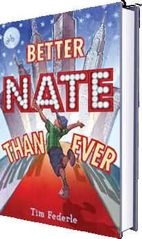 Caption: Better Nate Than Ever , Credit: Tim Federle