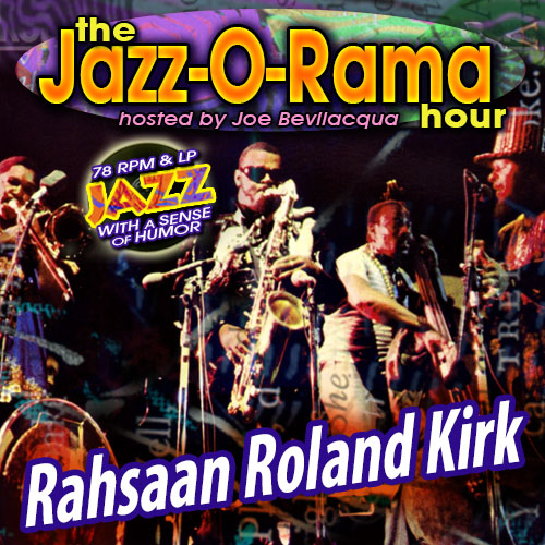 Caption:  Rahsaan Roland Kirk's Early LPs on Jazz-O-Rama, Credit: Lorie Kellogg