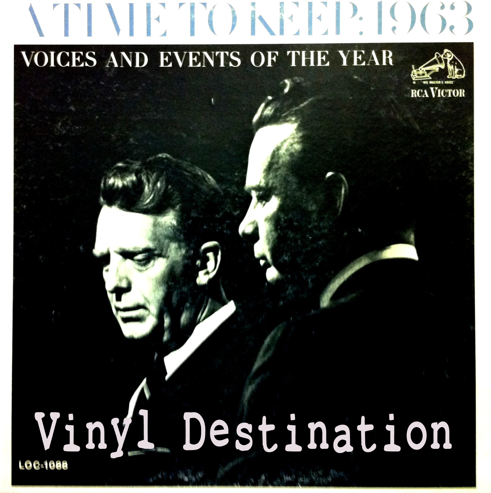 Caption: A Time to Keep: 1963 - Voices and Events of the Year, Credit: RCA Victor