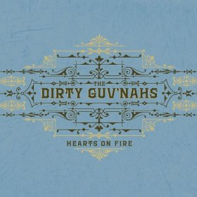 Caption: Hearts On Fire, Credit: Dirty Guvnahs album cover