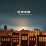 Caption: All Dies Down by Fire Mountain, Credit: Official Album Cover