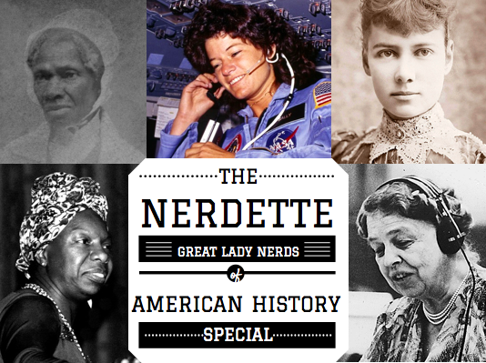 Caption: Nerdette Great Lady Nerds of History Spcial