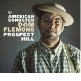 Caption: Dom Flemons/Prospect Hill, Credit: Official Album Cover