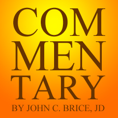 Caption: Commentary by John C. Brice, JD