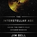 Caption: Jim Bell's new book chronicles the Voyager mission to the outer solar system and beyond., Credit: Dutton Publishing