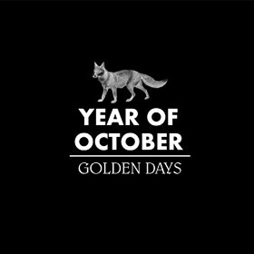Caption: Year of October, Golden Days, Credit: Official Album Cover