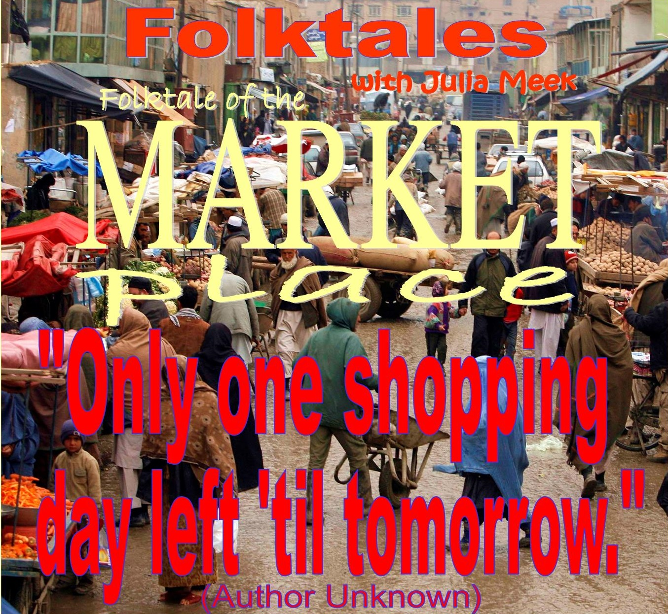 Caption: WBOI's Folktale of the Market Place, Credit: Julia Meek