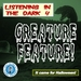Caption: Listening in the Dark: Creature Feature
