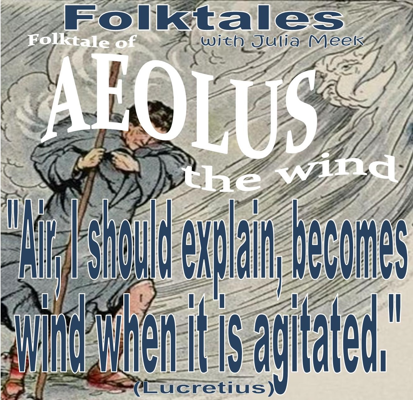Caption: WBOI's Folkale of Aeolus the Wind, Credit: Julia Meek