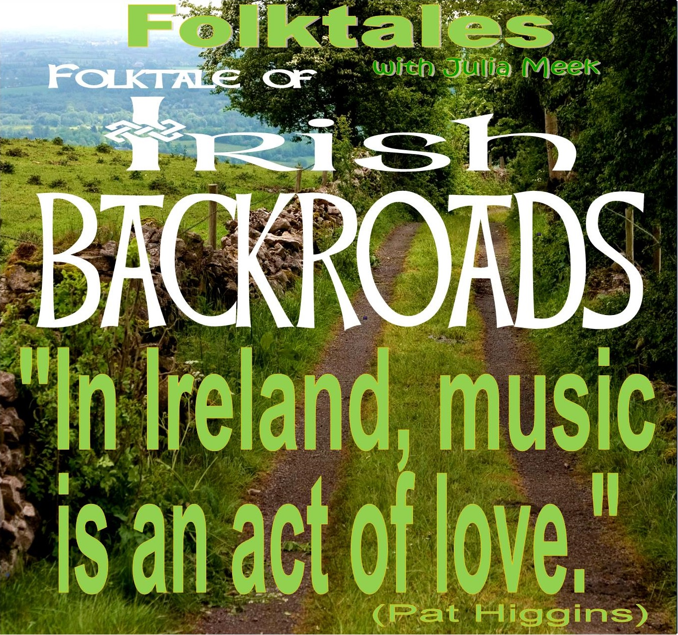 Caption: WBOI's Folktale of Irish Backroads, Credit: j