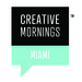 Caption: Creative Mornings Miami