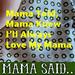 Caption: Love Yo Mama