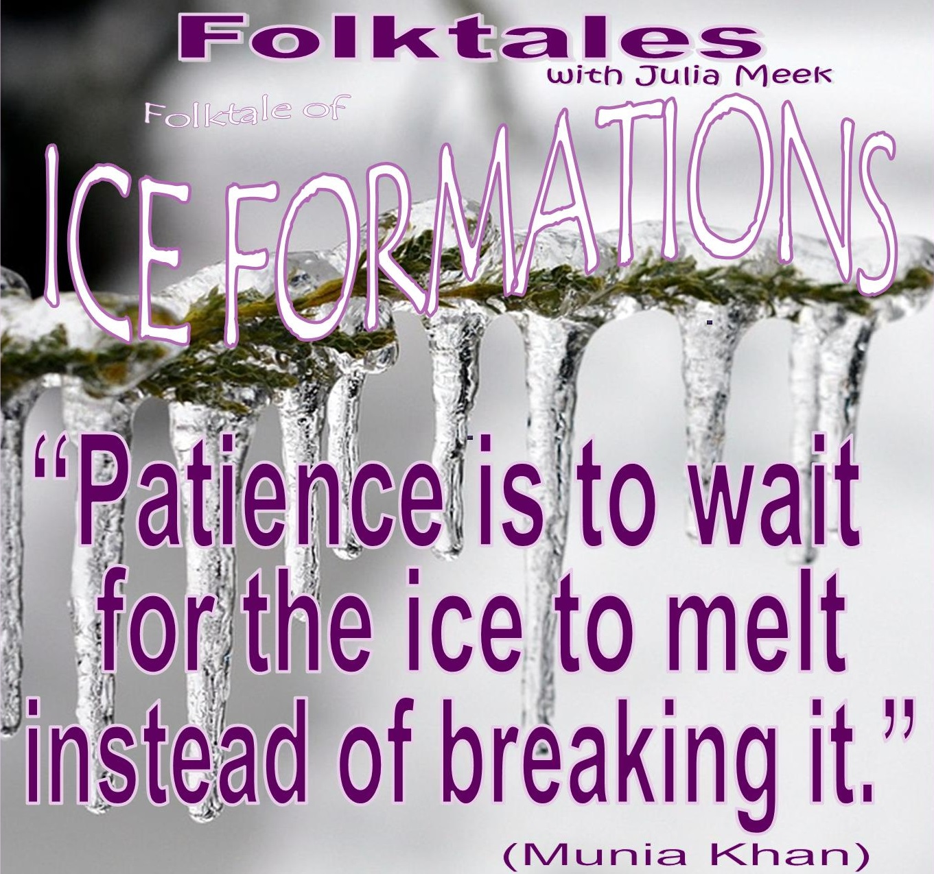 Caption: WBOI's Folktale of Ice Formations, Credit: Julia Meek