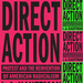 Caption: Direct Action, Credit: Verso