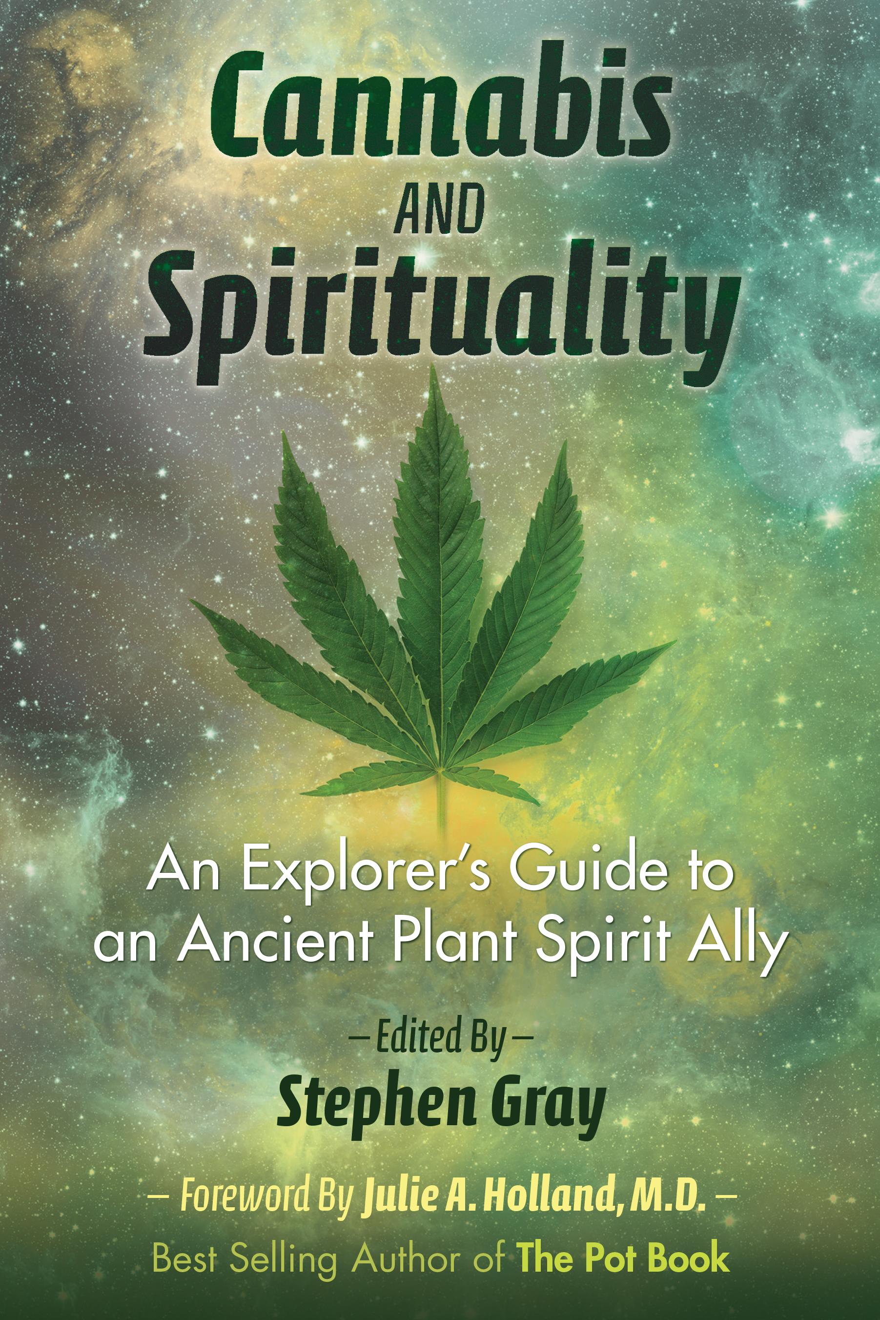 Caption: Cannabis and Spirituality, Credit: Stephen Gray