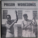 Caption: Prison Work Songs, by Arhoolie Records