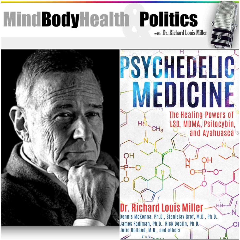 Caption: Richard Miller, Psychedelic Medicine