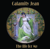 Caption: Calamity Jean album...one of this week's performers