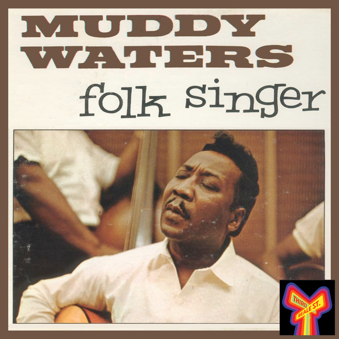 "Caption: Pictured: Now considered a classic, ""Muddy Waters Folk Singer,"" issued 1964, attempted to capitalize on the exploding folk music market of the 1960s."