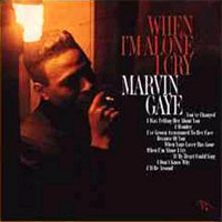 """Caption: Marvin Gaye's 1964 album of standards """"When I'm Alone I Cry"""""""