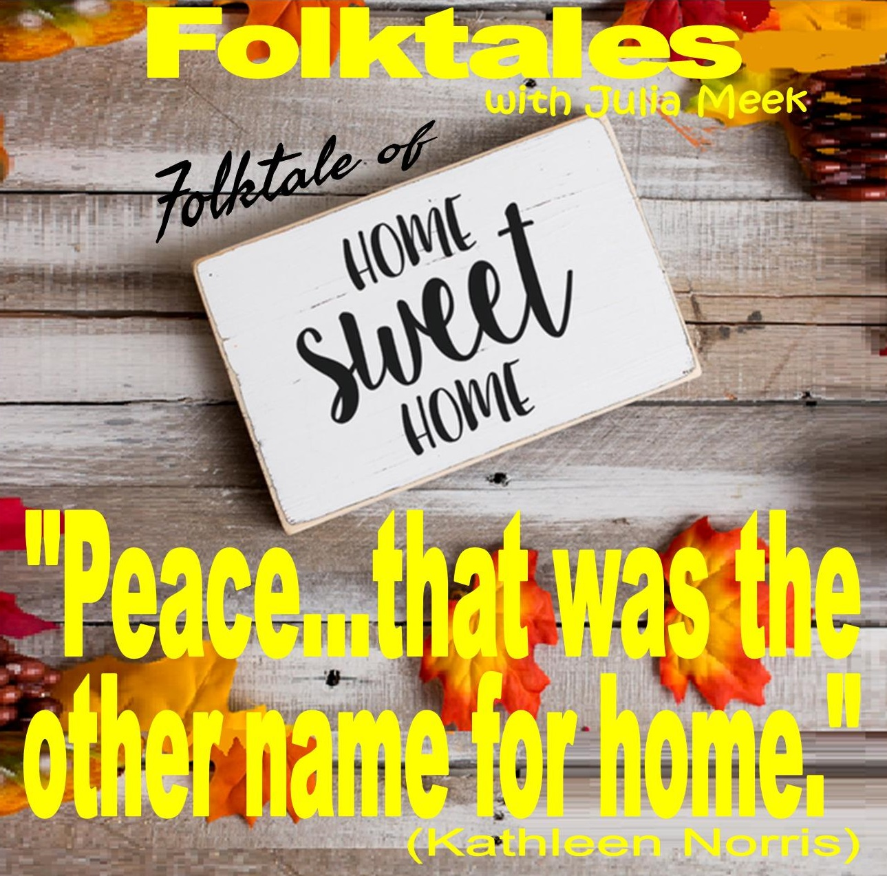Caption: WBOI's Folktale of Home Sweet Home, Credit: Julia Meek