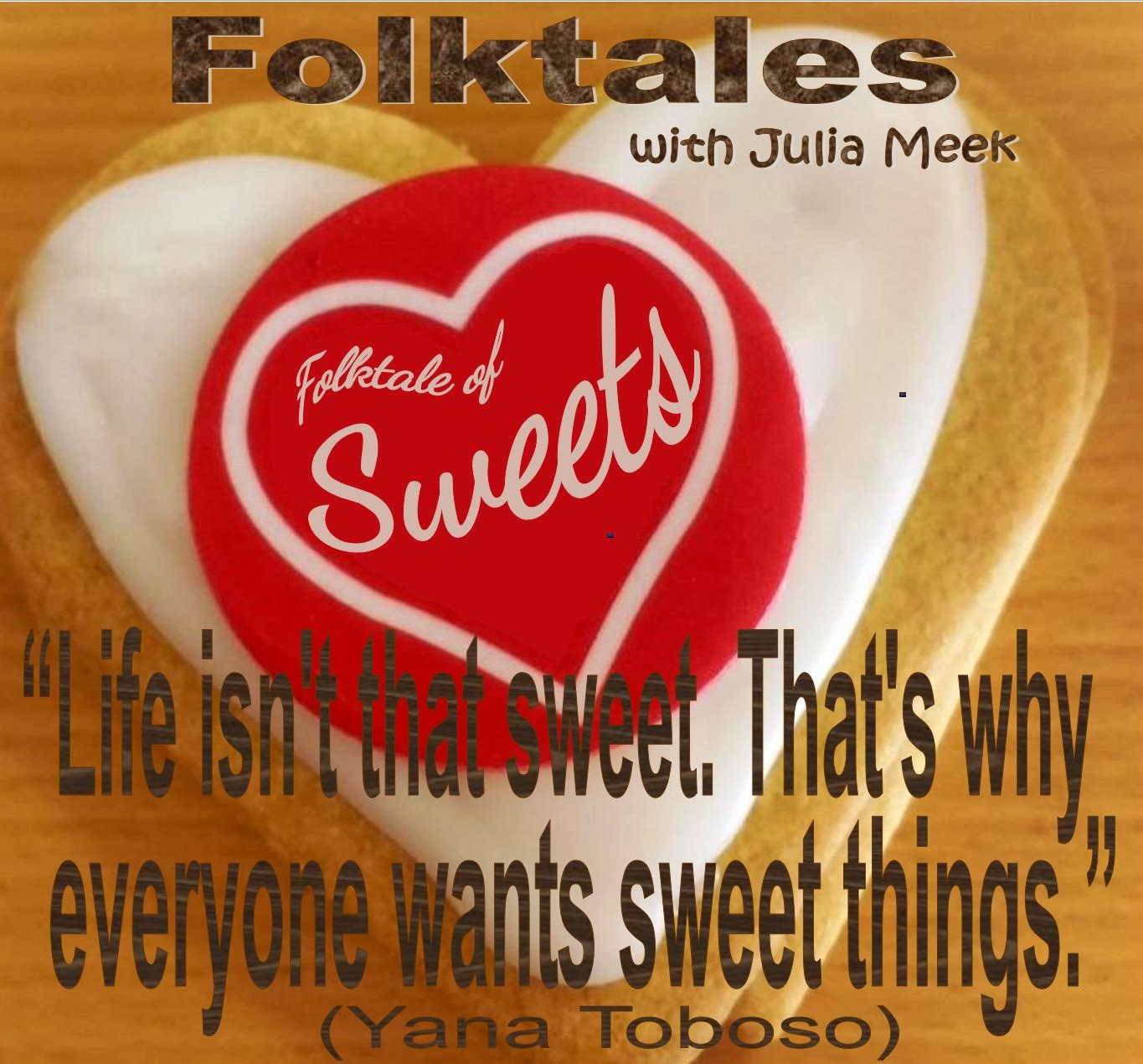 Caption: WBOI's Folktale of Sweets, Credit: Julia Meek